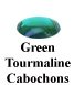 Green Tourmaline Cabochon Example